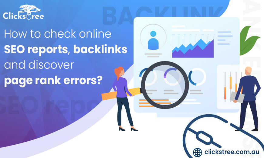 How to check online SEO reports, backlinks and discover page rank errors