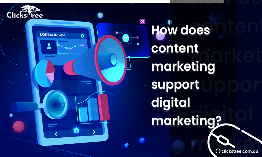 How-does-content-marketing-support-digital-marketing