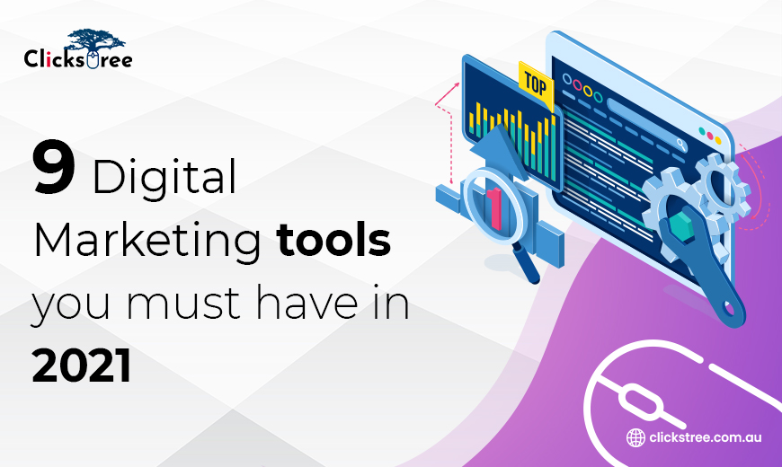 9-Digital-Marketing-tools-you-must-have-in-2021