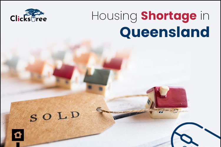 Housing Shortage in Queensland-Clickstree Australia