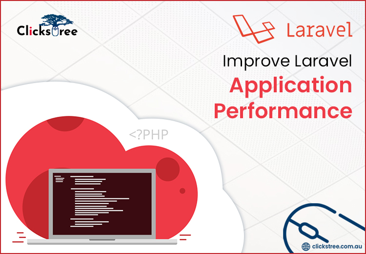 How to Optimize PHP Laravel Web Application for High Performance | clickstree.com.au