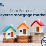 Near Future of Reverse mortgage market-Clickstree.com.au