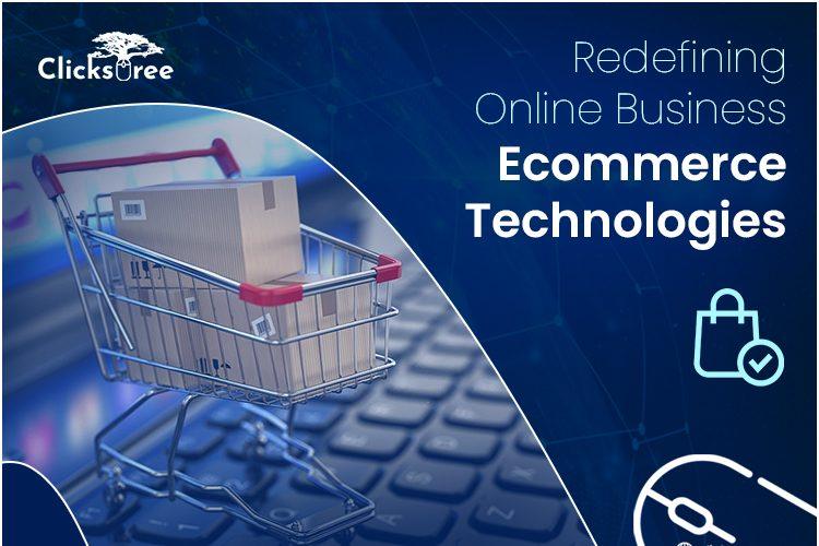 Ecommerce Technologies | clickstree.com.au