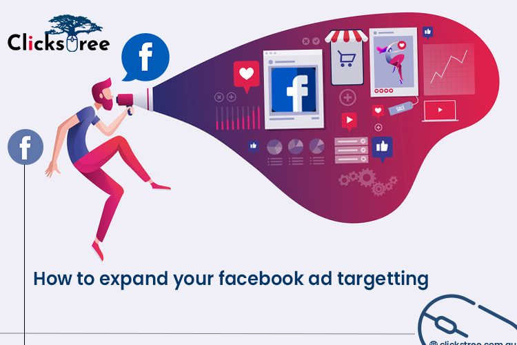 How to Expand your Facebook Ad Targeting